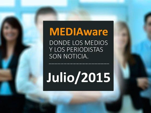 Novedades de los Medios y de Periodistas / Julio 2015