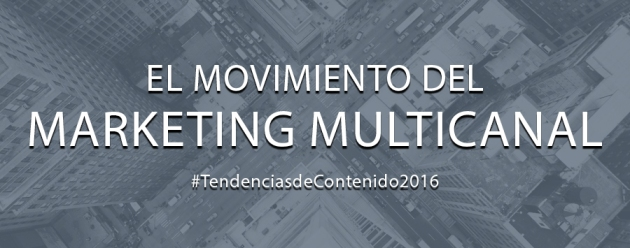 Movimiento del marketing multicanal_blog