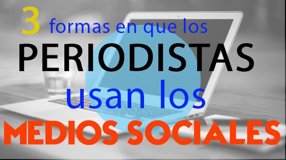 Periodistas y medios sociales_blog