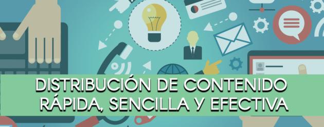 Distribución de contenido rápida, sencilla y efectiva_blog