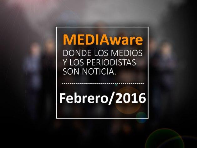Mediaware - La Mujer de Mi Vida, Paparazzi y El Universal