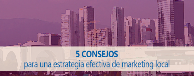 5 consejos marketing local_blog
