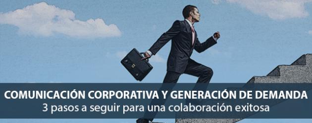 Comunicación corporativa y generación de demanda_blog