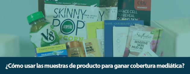 como-usar-las-muestras-de-producto-para-ganar-cobertura-mediatica_blog